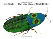 Very Clumsy Click Beetle (Eric Carles Very Series) - Carle, Eric