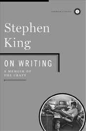 On Writing: A Memoir of the Craft (Scribner Classics) - King, Stephen
