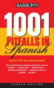 1001 Pitfalls in Spanish,: 4th Edition - Holt, Marion P.