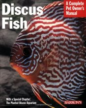 Pet Manual: Discus Fish (Barrons Complete Pet Owners Manuals (Paperback)) - Giovanetti, Thomas