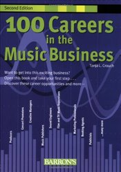 100 Careers in the Music Business - Crouch, Tanja
