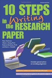 10 Steps in Writing the Research Paper (Barrons 10 Steps in Writing the Research Paper) - Markman, Roberta H.