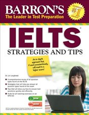 IELTS Strategies and Tips (Barrons Ielts) - Lougheed, Lin