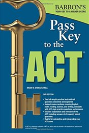 Pass Key to the ACT   - Stewart, Brian