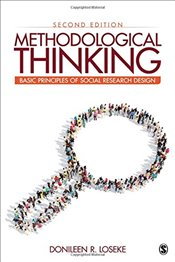Methodological Thinking : Basic Principles of Social Research Design - Loseke, Donileen R.