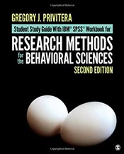 Student Study Guide With IBM® SPSS® Workbook for Research Methods for the Behavioral Sciences - Privitera, Gregory J.