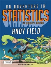 Adventure in Statistics : The Reality Enigma - Field, Andy