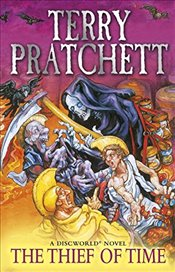 Thief of Time : Discworld Novel 26 - Pratchett, Terry