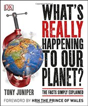 Whats Really Happening to Our Planet? - Juniper, Tony