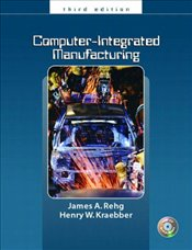 Computer Integrated Manufacturing - Rehg, James A.