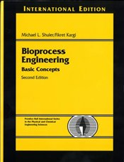 Bioprocess Engineering: Basic Concepts - Shuler, Michael L.