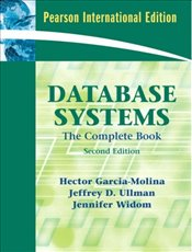 Database Systems: The Complete Book - Garcia-Molina, Hector