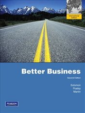 Better Business - Solomon, Michael R.