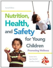 Nutrition, Health and Safety for Young Children: Promoting Wellness - Sorte, Joanne