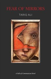 Fear of Mirrors - Ali, Tariq
