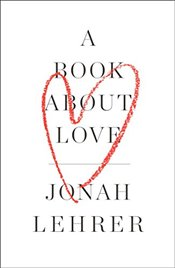 Book About Love - Lehrer, Jonah