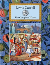 Lewis Carroll : The Complete Illustrated Works - Carroll, Lewis