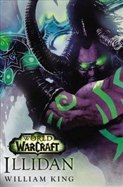 Illidan : World of Warcraft - King, William