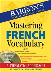Mastering French Vocabulary - Fischer, Wolfgang