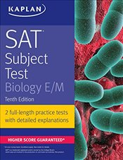 SAT Subject Test Biology E/M 10e - Kaplan