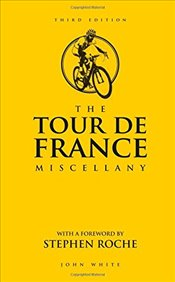 Tour de France Miscellany - White, John