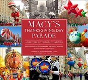 Macys Thanksgiving Day Parade : A New York City Holiday Tradition - Silverman, Stephen M.