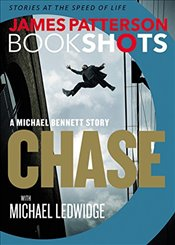 Chase : A Michael Bennett Story - Patterson, James