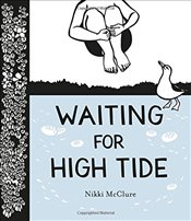 Waiting for High Tide   - McClure, Nikki