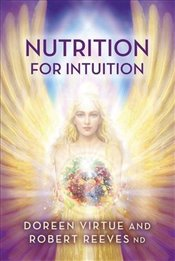 Nutrition for Intuition - Virtue, Doreen
