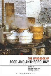 Handbook of Food and Anthropology - Klein, Jakob A.