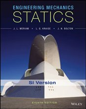 Engineering Mechanics 8e : Statics - Meriam, J. L.