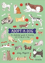 Adopt-a-Dog : An activity Book  - Maguire, Holly