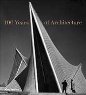 100 Years of Architecture - Powers, Alan