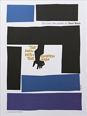 20 Iconic Film Posters by Saul Bass - Bass, Jennifer