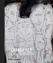 Dubuffet Drawings : 1935-1962 - Dervaux, Isabelle
