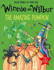 Winnie and Wilbur : The Amazing Pumpkin (Paperback and CD) - Thomas, Valerie