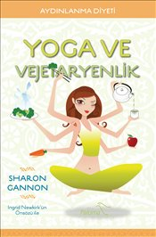 Yoga ve Vejetaryenlik - Gannon, Sharon