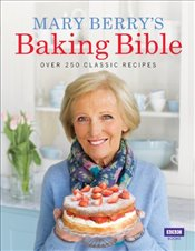Mary Berrys Baking Bible - Berry, Mary