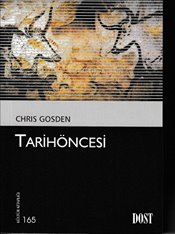 Tarihöncesi - Gosden, Chris