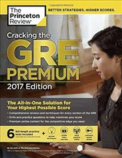 Cracking the GRE Premium Edition with 6 Practice Tests, 2017 -