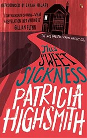 This Sweet Sickness - Highsmith, Patricia