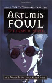 Artemis Fowl: The Graphic Novel (Artemis Fowl (Graphic Novels)) - Colfer, Eoin