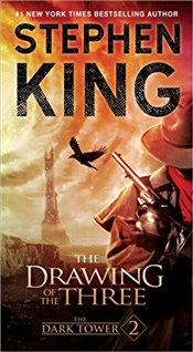 Dark Tower II: The Drawing of the Three - King, Stephen
