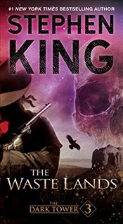 Dark Tower III: The Waste Lands (Dark Tower (Paperback)) - King, Stephen