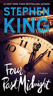 Four Past Midnight: Stories - King, Stephen