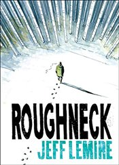 Roughneck - Lemire, Jeff