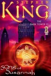 Song of Susannah (Dark Tower) - King, Stephen