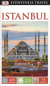Istanbul : DK Eyewitness Travel Guide  -