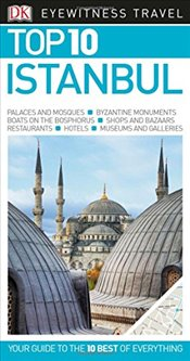 Istanbul : DK Eyewitness Top 10 Travel Guide -