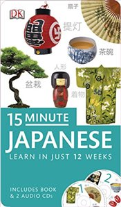 15-Minute Japanese : Eyewitness Travel 15-Minute Language Packs with CD -